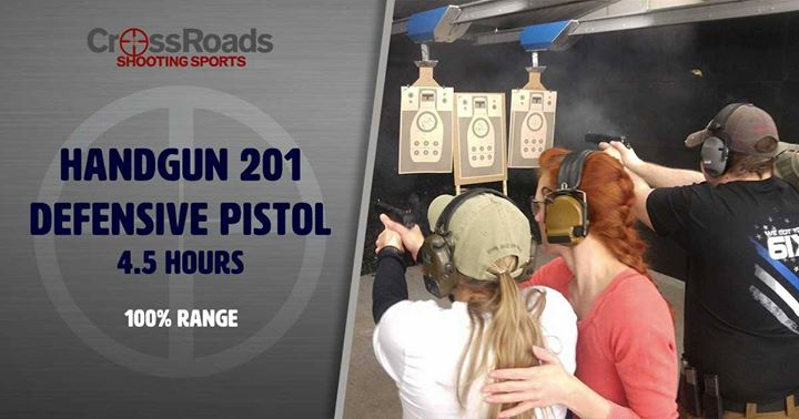 Handgun 201, CrossRoads Shooting Sports