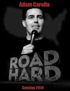 Adam Carolla Road Hard
