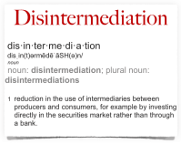 Disintermediation 2