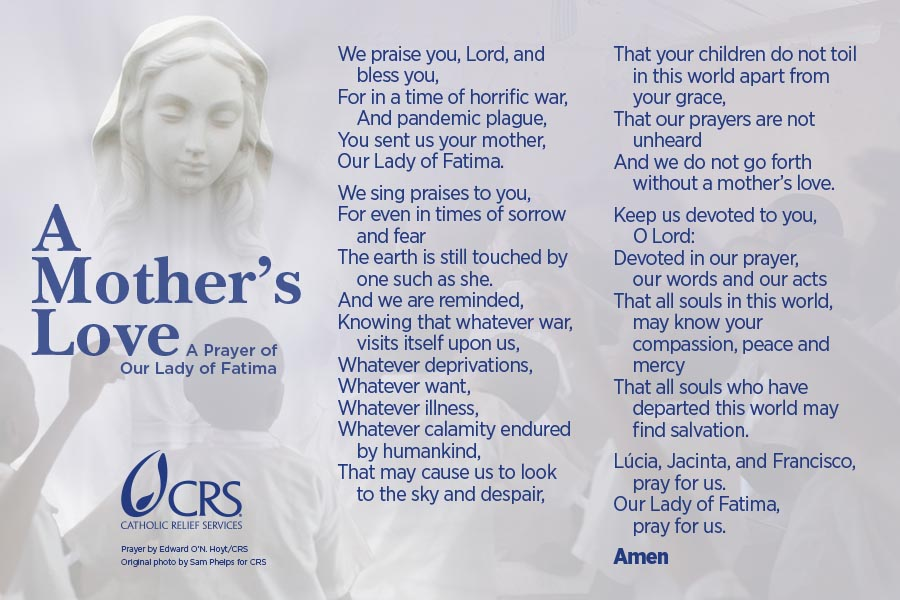 A Mothers Love A Prayer Of Our Lady Of Fatima CRS