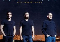 Jeff Lorber Fusion – Prototype   Release Date : March 24, 2017