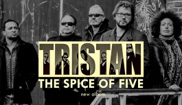 "Tristan – New Album ""The Spice of Five"" out april 5th 2019"