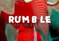 New EP Lorenzo Feliciati – Rumble
