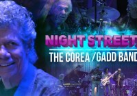 """Night Streets"" – The Corea / Gadd Band"