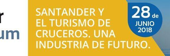 Santander Cruise Forum – 28 de Junio 2018