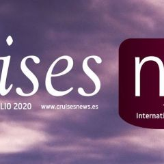 Editorial CruisesNews nº53, segundo número 2020 – Julio