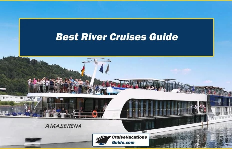 Best River Cruises Guide