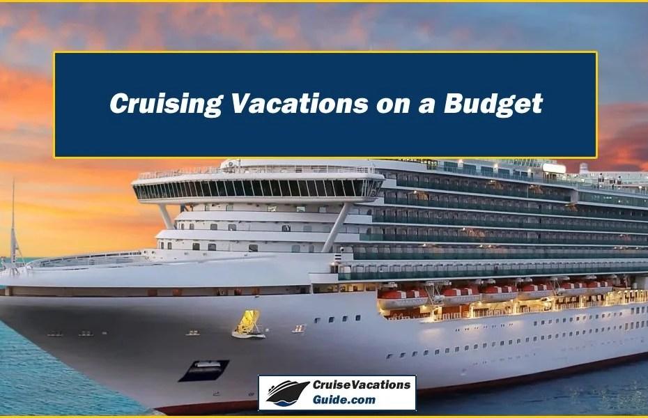 Budget Crusing