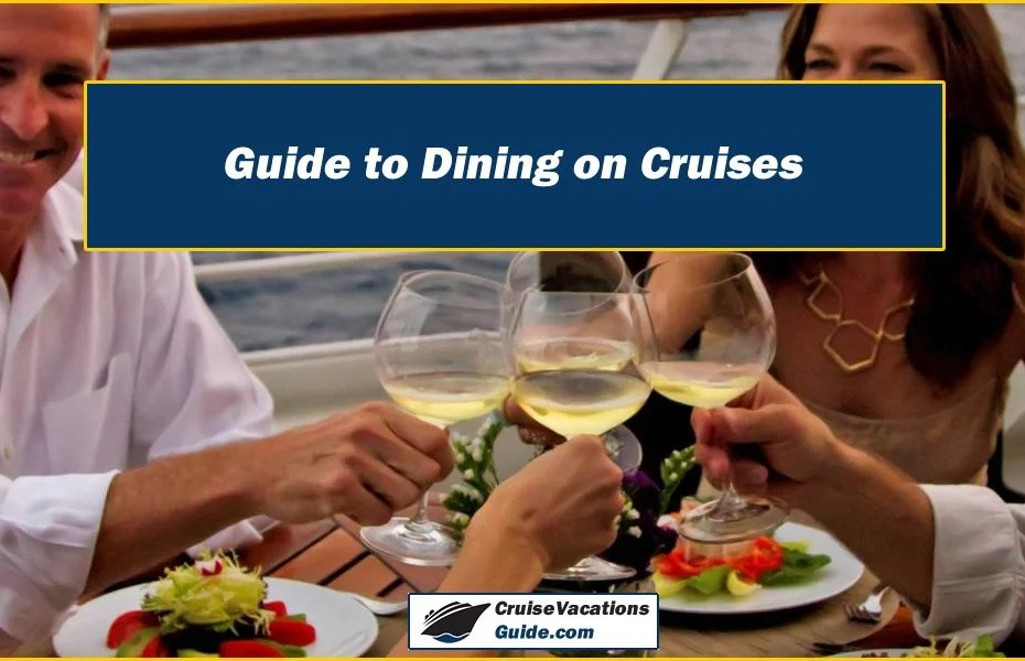 Guide to Dining on Cruises