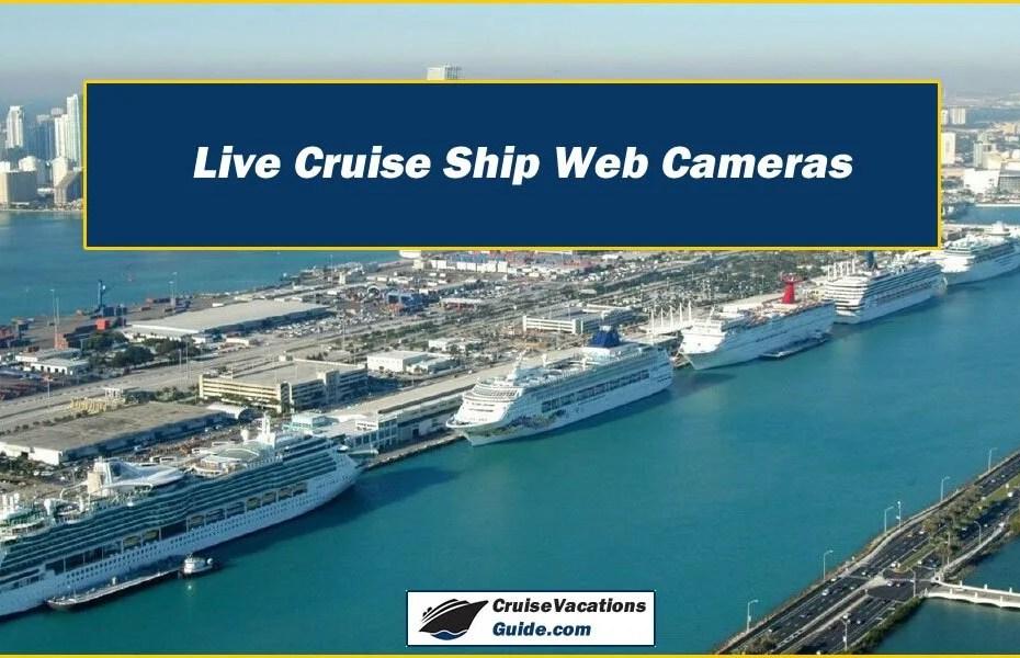 Live Cruise Ship Web Cameras