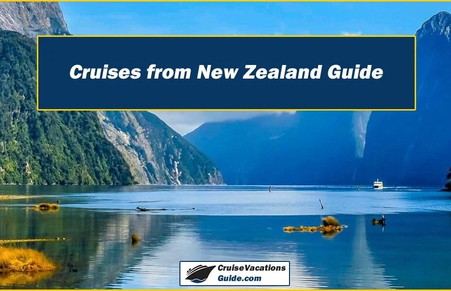 Cruises from New Zealand Guide