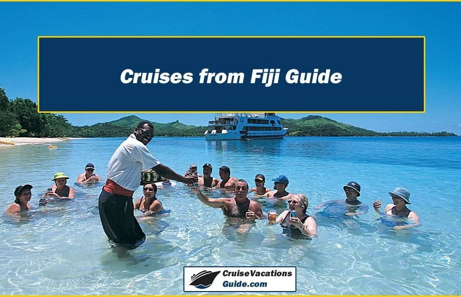Cruises from Fiji Guide