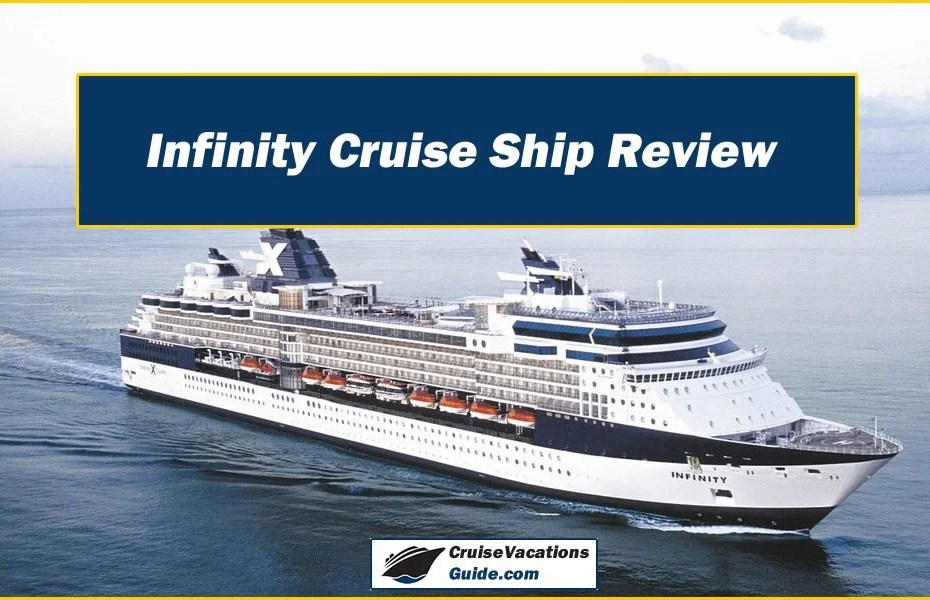Infinity Cruise Ship Review
