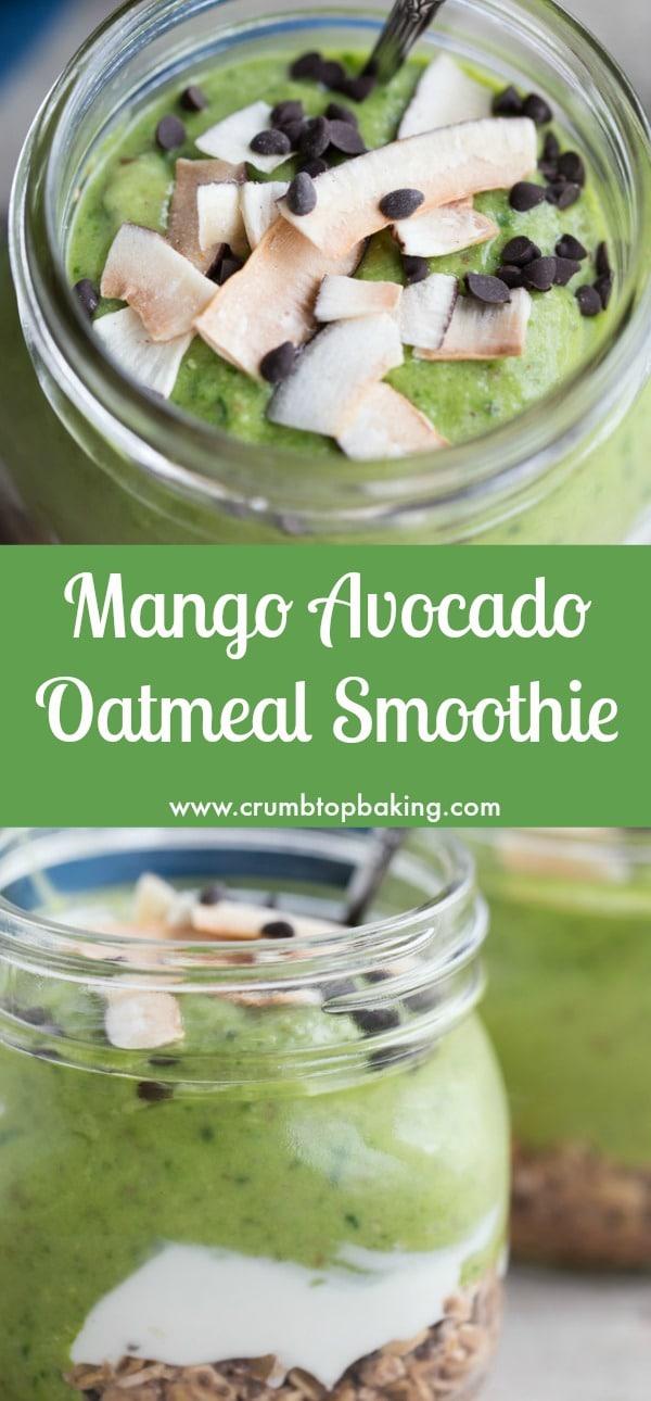 Mango Avocado Oatmeal Smoothie