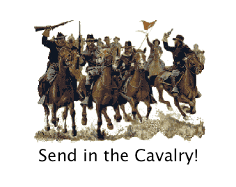 Image result for send in the cavalry