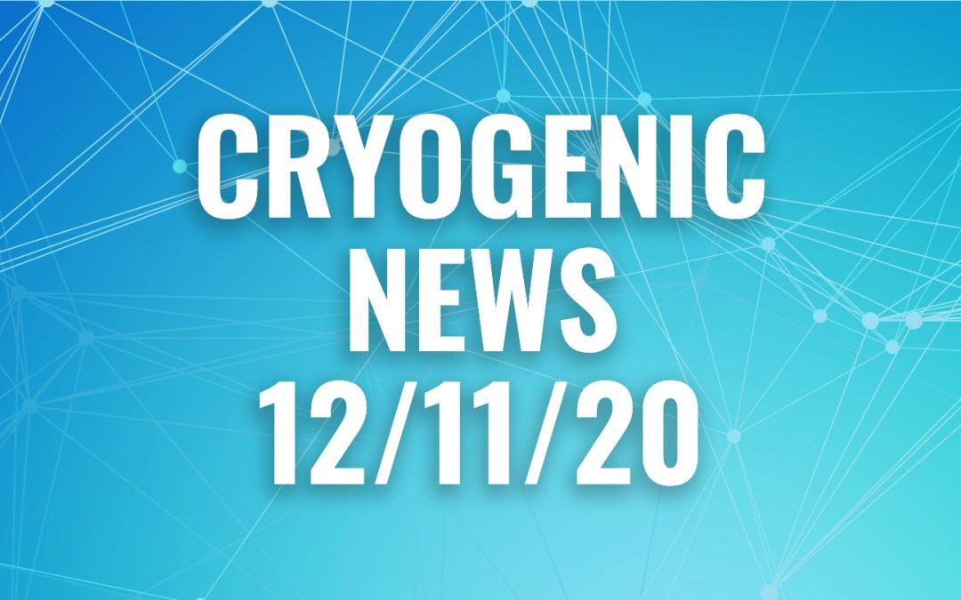 Cryogenic News of the Week December 11, 2020