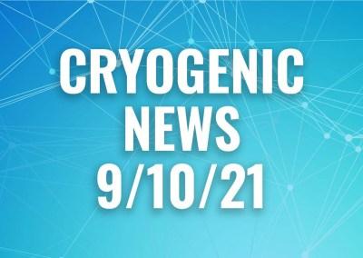 cryogenic news 9/10/21