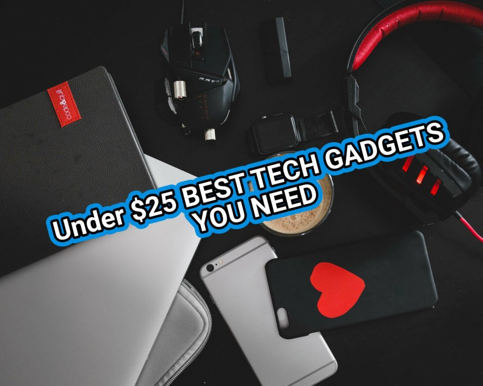 Under $25 CAD - BEST TECH GADGETS YOU NEED