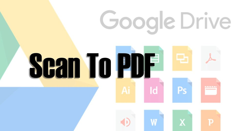 Best way to Scan to PDF Android Smartphone