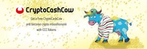 منصة CryptoCashCow ستوزع رموز CCC مجانا للمشتركين الأوائل