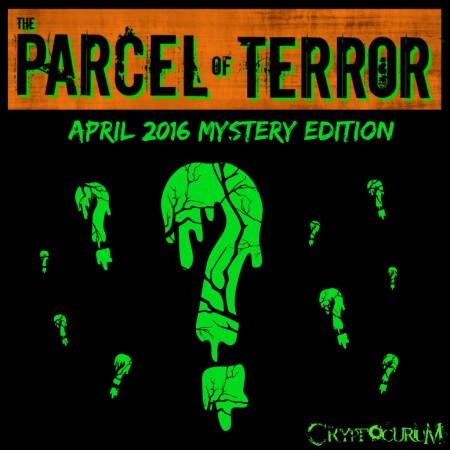 Parcel of Terror April