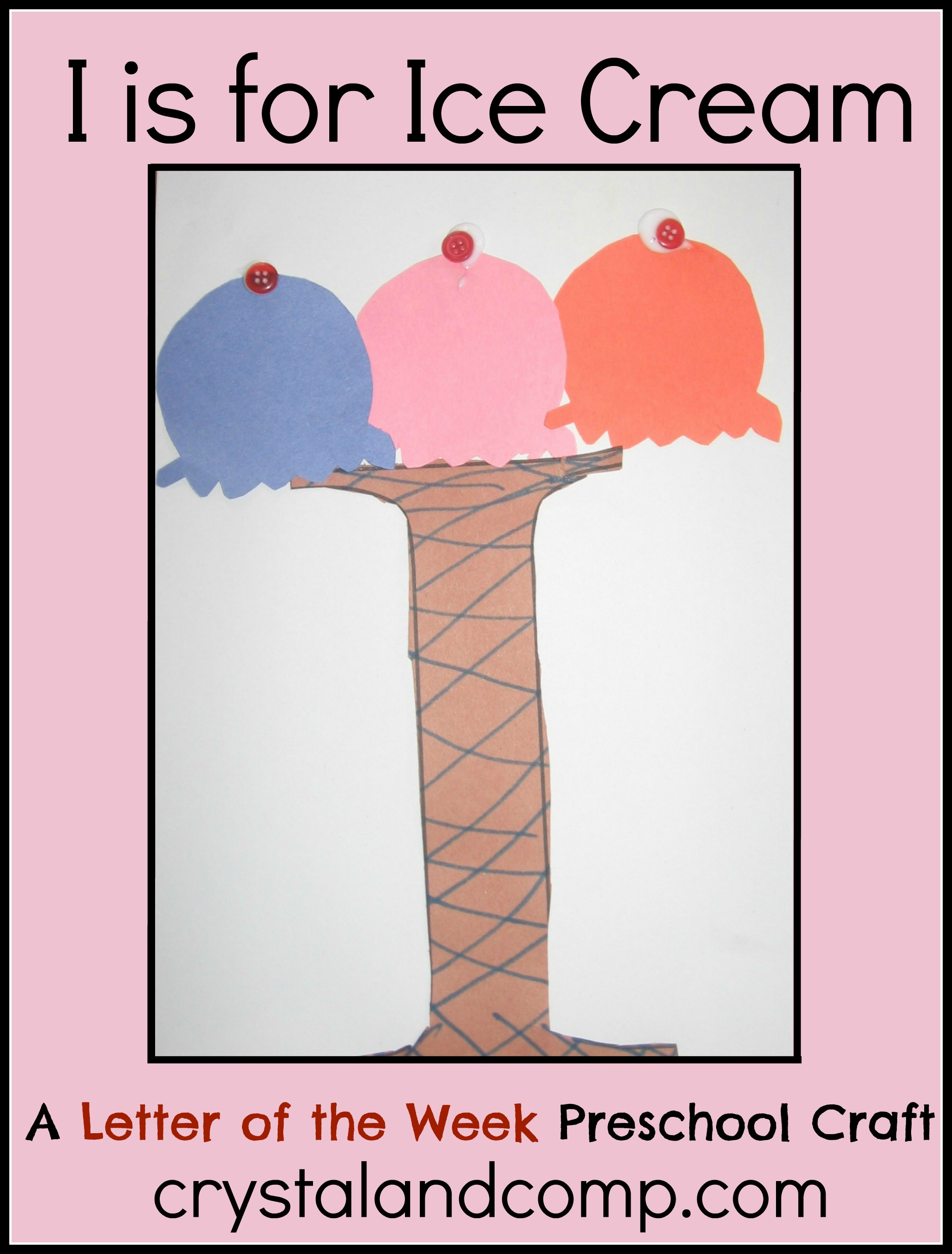 Alphabet Activities For Preschoolers I Is For Ice Cream Craft