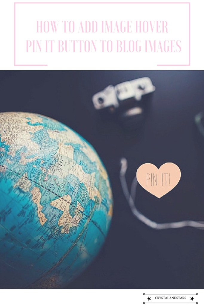 How to add image hover pin it button to your blog images