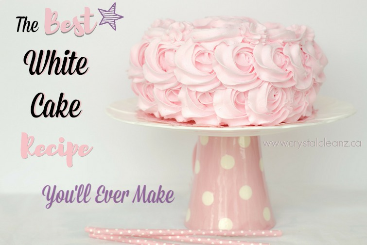 The Best White Cake Recipe You'll Ever Make {Easy Recipe}