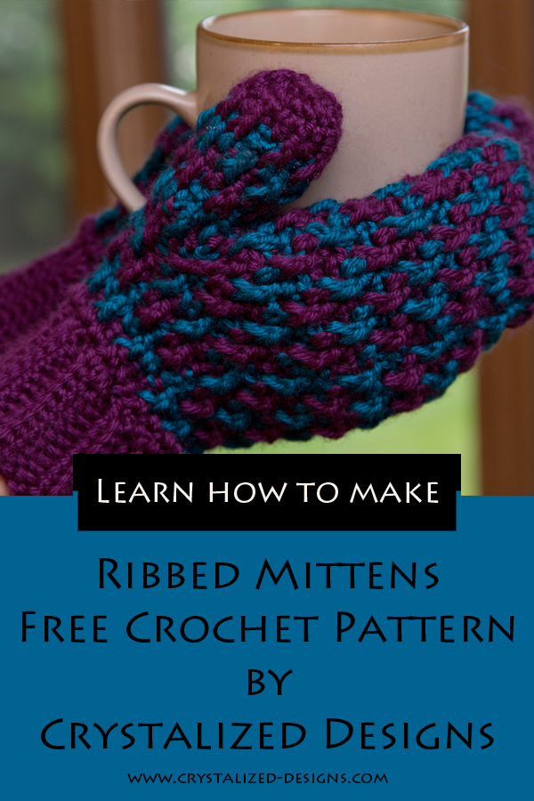 Ribbed Mittens Free Crochet Pattern by Crystalized Designs