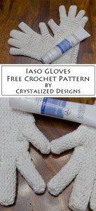 Iaso Gloves Free Crochet Pattern by Crystalized Designs