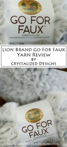 Lion Brand Go For Faux Yarn Review by Crystalized Designs
