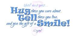 Hug Tell Smile Signature