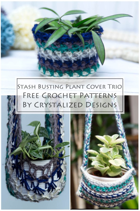 Stash Busting Plant Cover Trio Free Crochet Pattern by Crystalized Designs