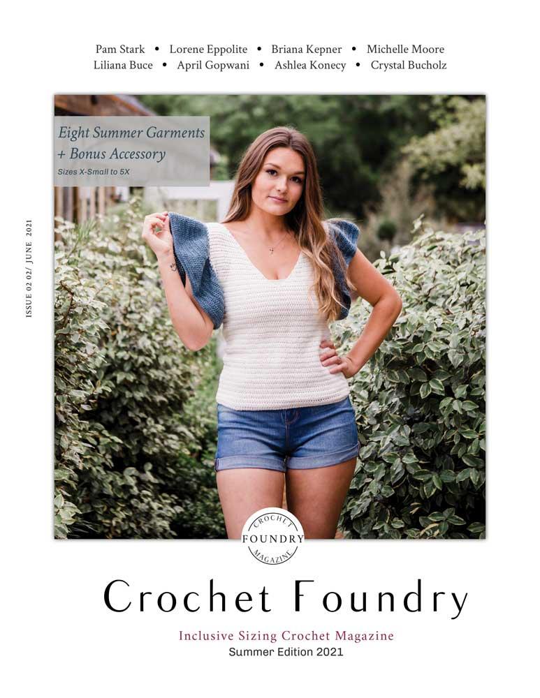 Crochet Foundry Summer 2021 Cover