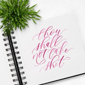 Thou Shall Not Hand Lettering Calligraphy