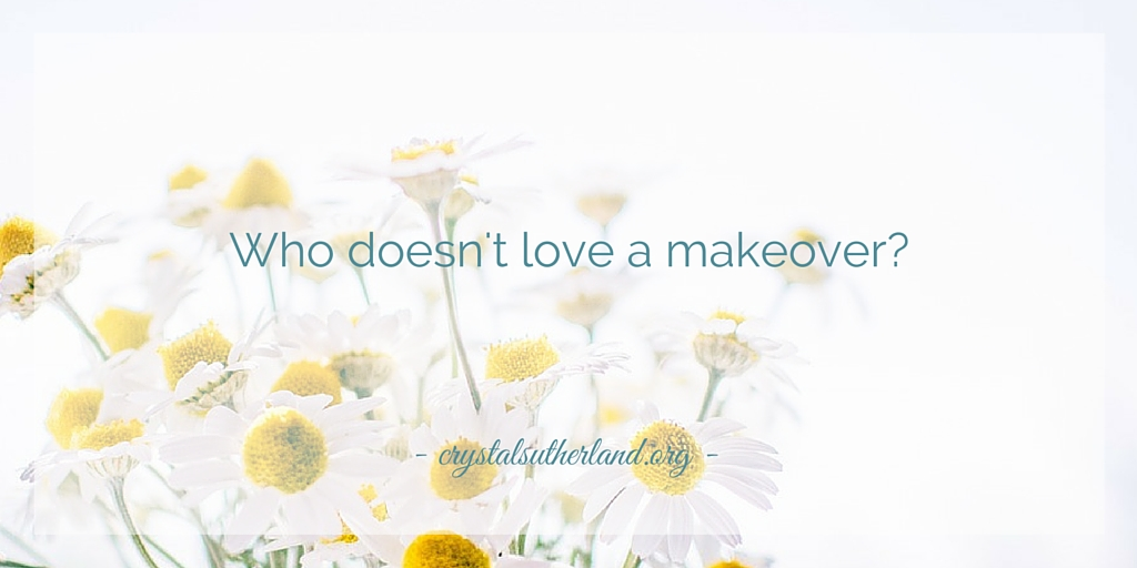 Who doesn't love a makeover?