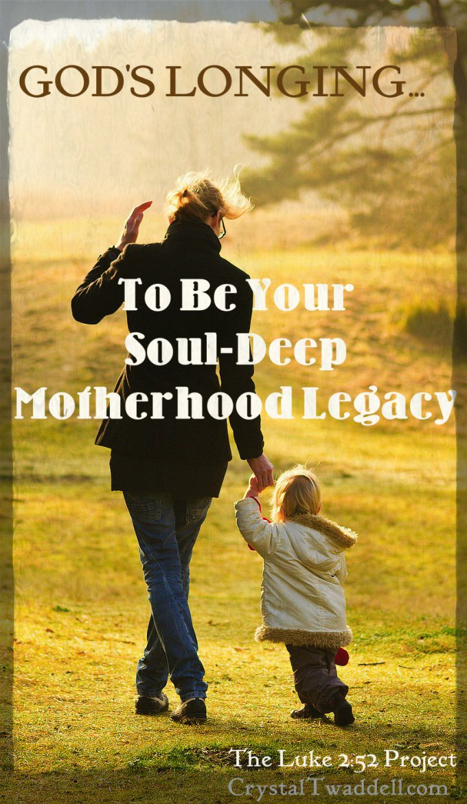 Motherhood legacy