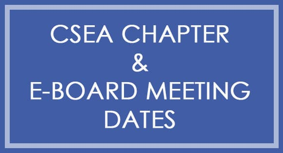 CSEA chapter & E-board meeting dates posted