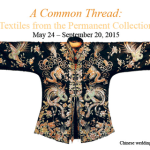 2015.05 EWC A Common Thread 640x320 - Last Week: A Common Thread - Textiles from the Permanent Collection