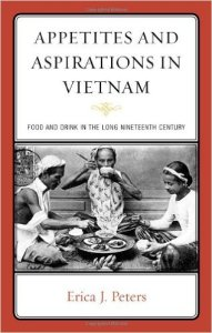 Appetites Aspirations Food Vietnam - Appetites_Aspirations_Food_Vietnam