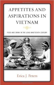 Appetites Aspirations Food Vietnam 191x300 - On Food and Society in Viet Nam