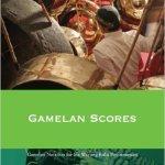Gamelan Scores - Javanese Music & Performance