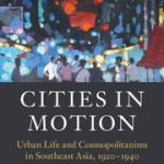 Cities in Motion - Urban Life in Southeast Asia