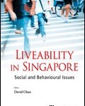 Singapore Liveability - Social Issues in Singapore
