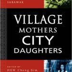 Village Mothers City Daughters - Urban Life in Southeast Asia