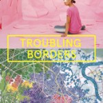Troubling Borders - Voices of the Southeast Asia Diaspora