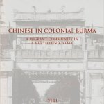 Chinese Colonial Burma  - China and Southeast Asia