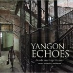 Yangon Echoes  - The City of Yangon