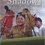 Bali Women Shadows - Spring 2017 Bookshelf Summary