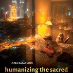 Malaysia Humanizing Sacred Islam - New Releases on Women in Southeast Asia